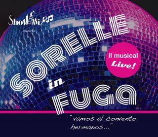 Sorelle in fuga - musical @ Teatro S. Giulia