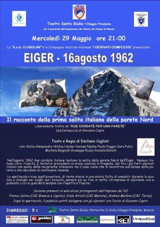 EIGER 16 AGOSTO 1962 @ Teatro S. Giulia