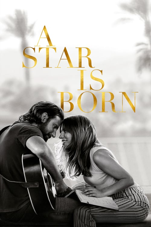 """Poster for the movie """"A Star Is Born"""""""