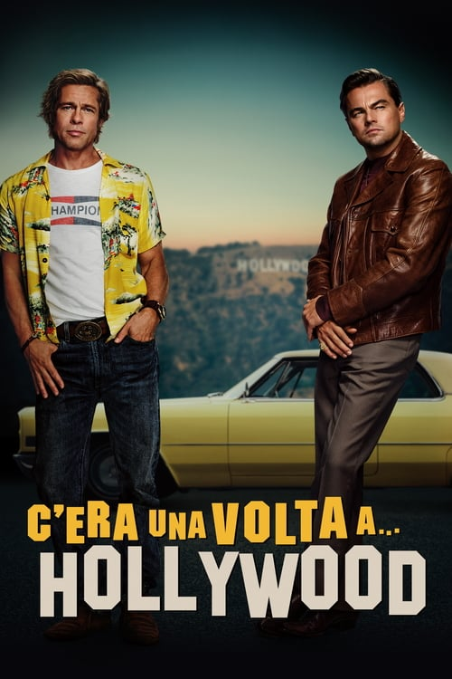 "Poster del film ""C'era una volta a… Hollywood"""